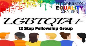Lgbtqia+ 12 Step Fellowship Group @ Henderson Equality Center
