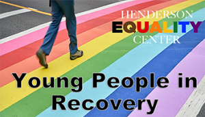 Young People in Recovery @ Henderson Equality Center