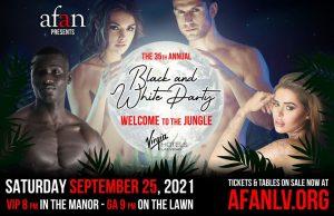 AFAN Black & White Party 2021 @ Virgin Hotels Las Vegas